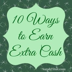 10 Ways to Earn Extra Cash