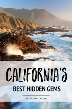 California Travel Guide. The Best Hidden Gems. Travel in North America.
