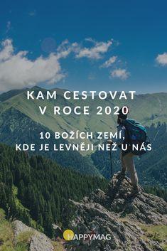 Nevíte,kam cestovat v roce 2020? Do těchto deseti nádherných zemí světa, kde je levněji než u nás v České republice a je tam krásně. #cestovani #kamcestovat #travel #zeme