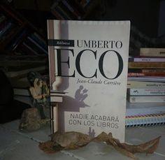 Páginas Colaterales: Nadie acabará con los libros. Umberto Eco y Jean-Claude Carrière