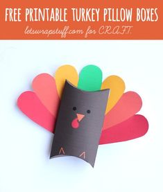 Free printable turkey pillow boxes!! Such a fun Thanksgiving craft for kids!