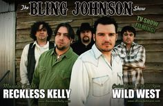 Reckless Kelly on The Bling Johnson Show!
