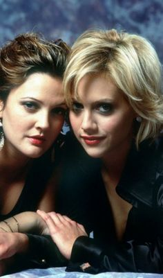 Drew Barrymore and Britney Murphy.