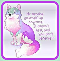 """'""""No Beating Yourself Up Anymore"""" Pastel Rainbow Doggo' Poster by thelatestkate - My best shares Inspirational Animal Quotes, Cute Animal Quotes, Cute Quotes, Great Quotes, Motivational Quotes, Cute Animals, Cute Animal Drawings Kawaii, Cute Drawings, Positive Messages"""