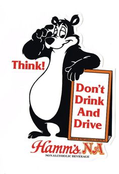 """Hamm's Beer Bear """"Don't Drink And Drive"""" decal"""