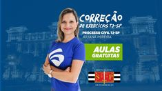 Processo Civil TJ-SP - Professora Juliana Pereira - Focus Concursos