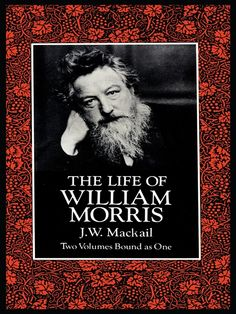 "Read ""The Life of William Morris"" by J. Mackail available from Rakuten Kobo. Classic biography of the great Victorian poet, designer and socialist. Published a few years after Morris' death, it chr. William Morris, The Lightning Field, Orlando Virginia Woolf, John Ruskin, Dover Publications, Robert Louis, English Book, Pre Raphaelite, Arts And Crafts Movement"