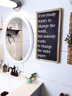 Everybody wants to change the world bathroom signs funny, bathroom humor, bathroom decor signs