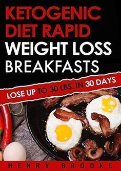 Ketogenic Diet: Rapid Weight Loss Breakfasts: Lose Up To 30 Lbs. In 30 Days (Free eBook with Download) (Ketogenic Diet, ketogenic diet for weight loss, ... beginners, rapid weight loss, paleo diet) ** CONTINUE @ http://www.easy-breakfast.com/books/10901/?665 #ketogenicdiet