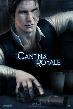 FAN ART: Han Solo Likes It Shaken, Not Stirred In CANTINA ROYALE Mash-Up Poster