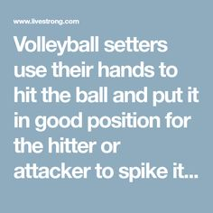 Volleyball setters use their hands to hit the ball and put it in good position for the hitter or attacker to spike it into the opponent's court.... Volleyball Setter, Volleyball Training, Volleyball Shirts, Volleyball Pictures, Cheer Pictures, Softball Pics, Best Positions, Senior Guys, Skills To Learn