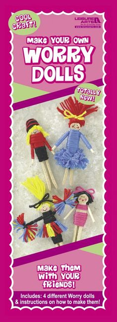 Leisure Arts - Worry Doll - girls, $1.99 (http://www.leisurearts.com/products/worry-doll-1.html)
