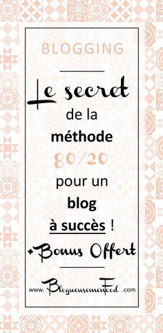 méthode 80 20 pour un blog à succès