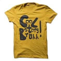 Cool Story Bruh - #tshirts #designer t shirts. SIMILAR ITEMS => https://www.sunfrog.com/Funny/Cool-Story-Bruh.html?60505