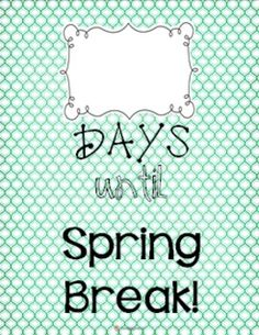 Freebie! Countdown poster   Just print the design you like, put it in a 8x10 frame, and use a dry erase marker on the glass! If you don't have a frame, just laminate the poster and use a dry erase marker to count down the days!  If you don't have a color printer, print one of the black/white versions on colorful scrapbook paper or bright card stock! :)