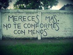 Mereces más No te conformes con menos #Acción Poética Palmira #accion