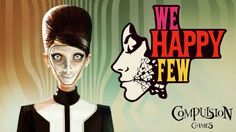 First Impressions: We Happy Few (Early Access)   After much anticipation and brilliant marketing campaigns that practically solditself due to the games enthralling narrative We Happy Few is currently available for Early Access on Steam. This is a game that many gamers have had their eyes on with high hopes ever since its successful Kickstarter campaign in 2015. The game is officially described as such:  We Happy Few is the tale of a plucky bunch of slightly terrible people trying to escape…