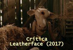 Crítica: Leatherface (2017)