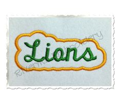 $2.95Applique Lions Team Name Machine Embroidery Design