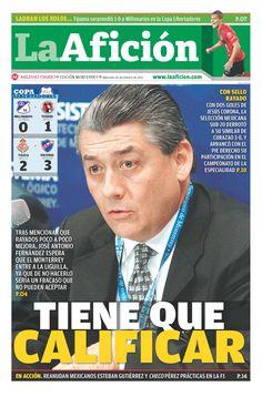 """Portada 20-02-13: """"Tienen que calificar"""" (José Antonio Fernández espera que Rayados llegue a la Liguilla; de lo contrario sería fracaso)"""