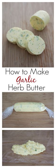 How to make Garlic Herb Butter. Homemade garlic herb butter that takes only 10 minutes. Mix butter with garlic, herb, salt, freeze it and it's ready. Flavored Butter, Homemade Butter, Butter Recipe, Homemade Curry, Butter Icing, Cookie Butter, Great Recipes, Favorite Recipes, Delicious Recipes