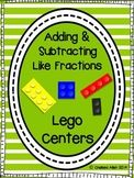 Adding and Subtracting Like Fractions Lego Centers
