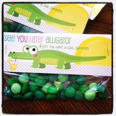 see you later alligator end of school year treat