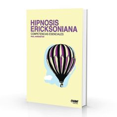 """Hipnosis Ericksoniana: Competencias Esenciales"" ya está disponible en Amazon!"