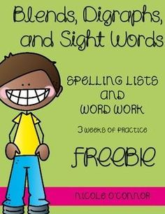FREE!! Spelling lists and word work for blends, digraphs, and sight words!