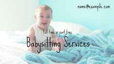 A creative babysitter ads video template. Black text displaying Full time or part time babysitting services.