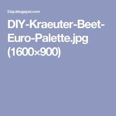 DIY-Kraeuter-Beet-Euro-Palette.jpg (1600×900)