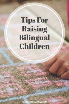 My Multicultural Family: Tips For Raising Bilingual Children | Simple tips for parents raising their children in a home with multiple languages.
