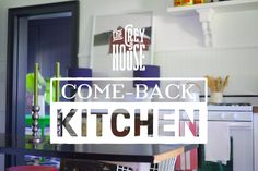Come-back kitchen.