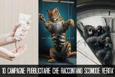 10 campagne pubblicitarie che raccontano scomode verità [FOTO]