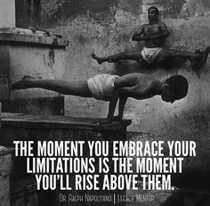 Realize the limitations you put yourself, and go beyond them#sumome  Go follow @legacymentor for more! @legacymentor @legacymentor