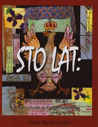 Sto Lat: A Modern Guide To Polish Genealogy