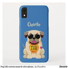Shop Pug Life custom name & color phone cases created by PizzaRiia.