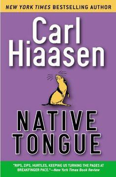 Native Tongue by Carl Hiaasen