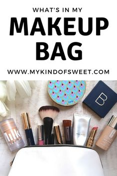 What's In My Makeup Bag | my kind of sweet | beauty hacks | must have | makeup | beauty blog | beauty blogger | beautycounter | beauty tips | mom makeup must haves #beauty #beautytips