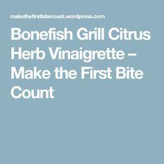 Bonefish Grill Citrus Herb Vinaigrette – Make the First Bite Count