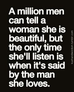 The only time she listens. and the only time it really means anything. Sad Love Quotes, Cute Quotes, Great Quotes, Quotes To Live By, Funny Quotes, Inspirational Quotes, She Is Quotes, Happy Quotes, The Words