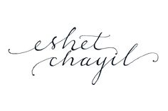 Eshet Chayill: Work in Progress
