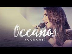 Ana Nóbrega - Oceanos (Onde Meus Pés Podem Falhar) - Oceans Hillsong ver...