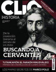 Clío #Historia 157. Buscando a #Cervantes. #Tutankamón: el faraón minusválido.
