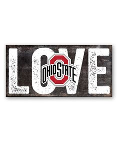 Love this Ohio State Buckeyes 'Love' Sign on #zulily!