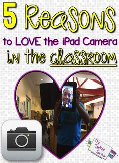 5 Reasons to Love the iPad in the Classroom