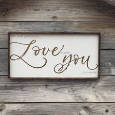 HAND LETTERED SIGN The Best Part About Love Is What You Give Away Farmhouse Wood Sign, Home Decor, Fixer Upper, Magnolia Home