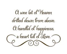 A Wee Bit of Heaven Drifted Down From Above Baby Nursery Wall Decal