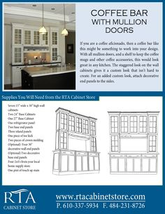 Creating the ultimate coffee bar with glass mullion doors using rta kitchen cabinets (step-by-step instructions).  There are two pages, so for the second page head over to http://www.rtacabinetstore.com and click on design ideas under any of the rta cabinet lines.