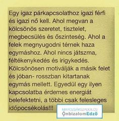 Így igaz! Lemon Cheesecake, Karma, Diy And Crafts, My Life, Life Quotes, Romance, Love, Words, Quote Life